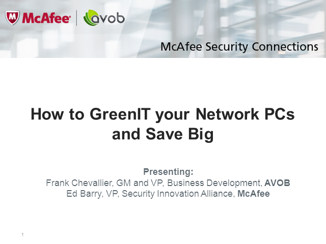 How to GreenIT Your Network PC's and Save Big