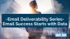 How To Improve Your Email Deliverability in 2019