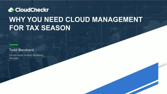 Why You Need Cloud Management for Tax Season