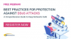 FREE WEBINAR: Best Practices for Protection Against DDoS Attacks