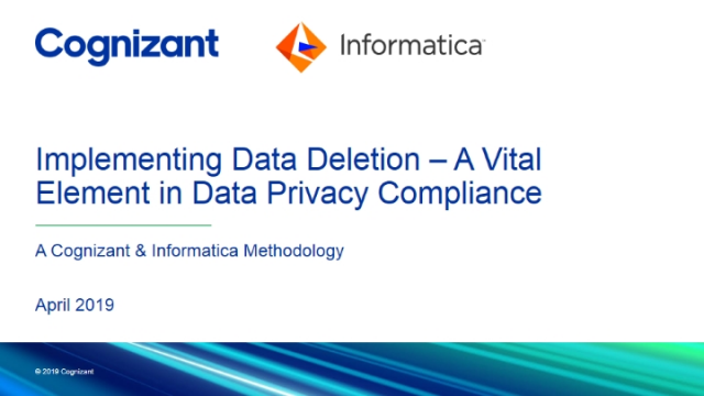 A Cognizant & Informatica Methodology: Implementing Data Deletion