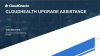 CloudHealth Upgrade Assistance: Make the Switch, for the Better