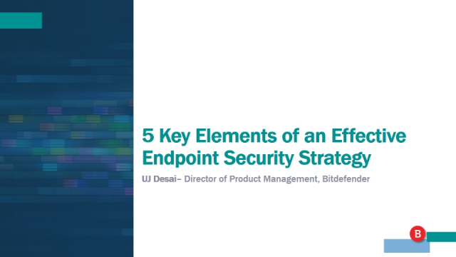 5 Key Elements of an Effective Endpoint Security Strategy