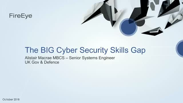 The BIG Cyber Security Skills Gap