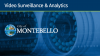 How Montebello Uses Video Surveillance+Analytics to Save Costs & Increase Safety
