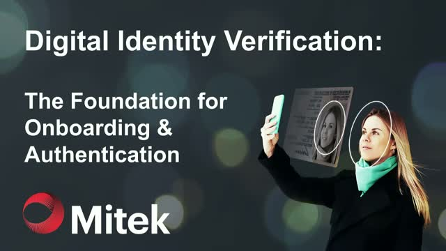 Digital Identity Verification: The Foundation for Onboarding and Authentication