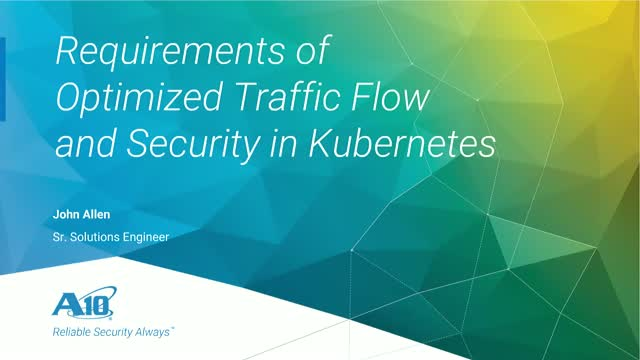 Requirements of Optimized Traffic Flow and Security in Kubernetes