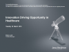 Innovation driving opportunity in healthcare