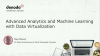 Advanced Analytics and Machine Learning with Data Virtualization (APAC)