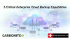 5 Critical Enterprise Cloud Backup Capabilities