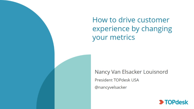 How to Drive Customer Experience by Changing Your Metrics