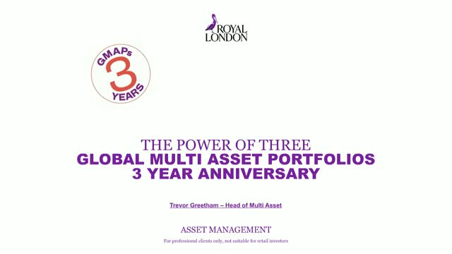 POWER OF THREE anniversary update - Global Multi Asset Portfolios (GMAP) range