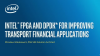 Intel® FPGA and DPDK* for Improving Transport Financial Applications