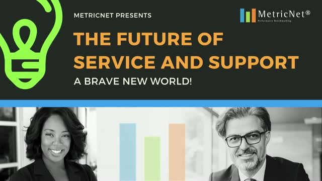 The Future of Service and Support: A Brave New World!