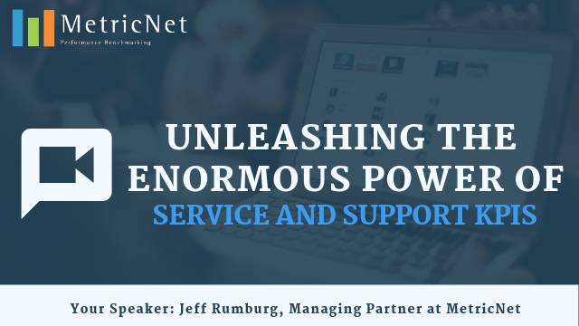 Unleashing the Enormous Power of Service and Support KPIs