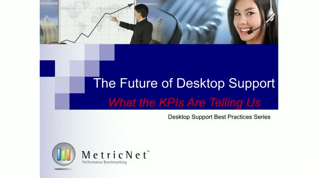 The Future of Desktop Support: What the KPIs are Telling Us