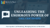 Unleashing the Enormous Power of Call Center KPIs