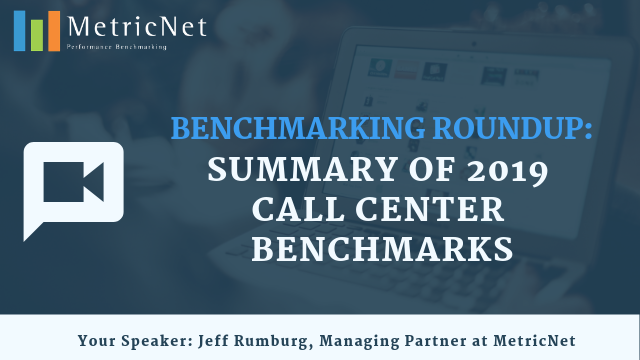 Benchmarking Roundup: Summary of 2019 Call Center Benchmarks