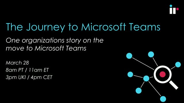 The Journey to Microsoft Teams