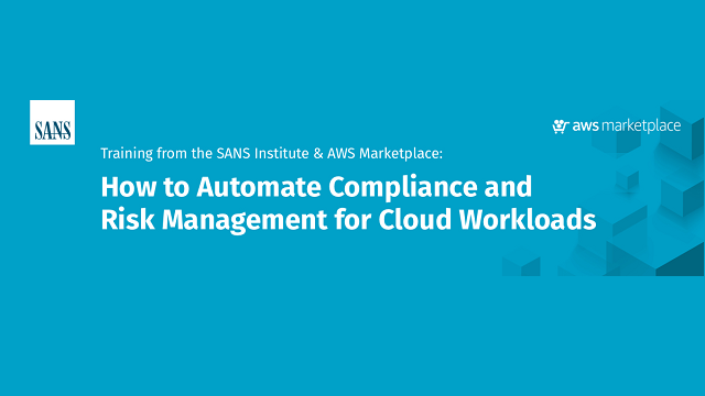 How to Automate Compliance and Risk Management for Cloud Workloads