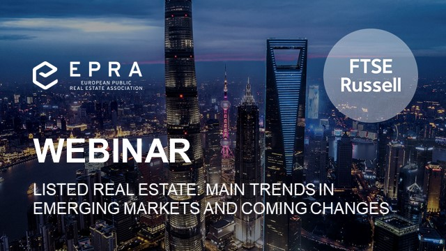 Listed Real Estate: Main trends in Emerging Markets and coming changes