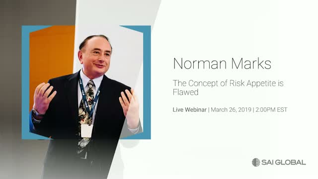 Norman Marks: The Concept of Risk Appetite is Flawed
