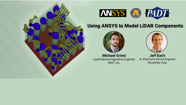 Using ANSYS to Model LiDAR Components