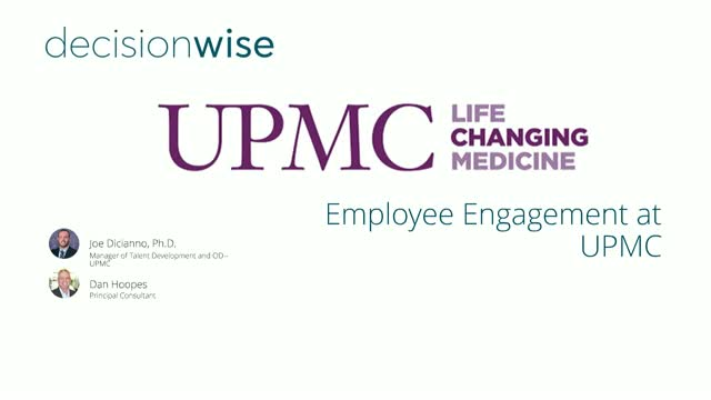 Employee Engagement at UPMC