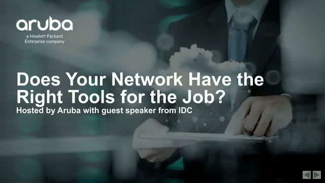 Does Your Network Have the Right Tools for the Job?