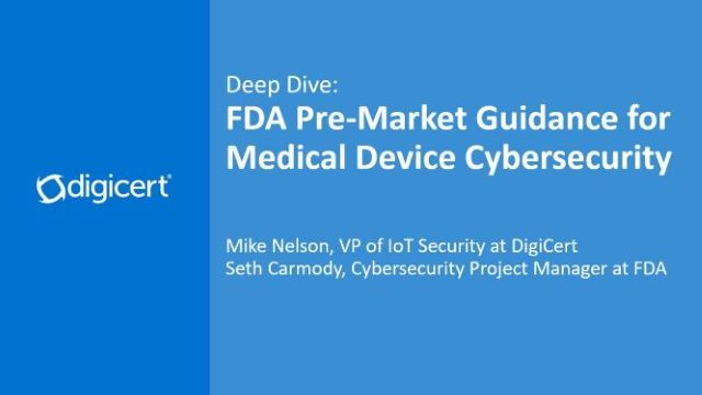 Deep Dive: FDA Pre-Market Guidance for Medical Device Cybersecurity