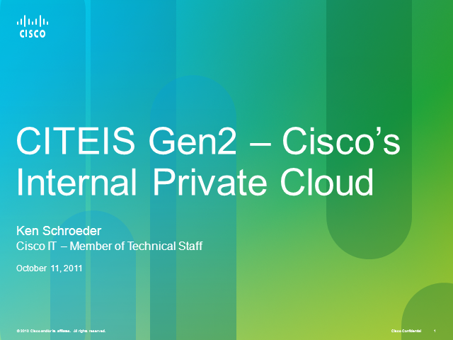 CITEIS – A Cisco on Cisco Private Cloud Case Study