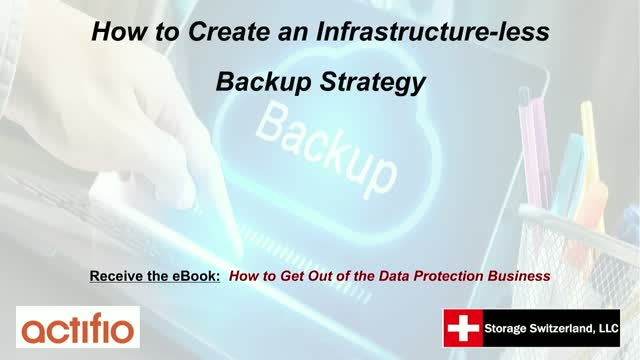 How to Create an Infrastructure-less Backup Strategy