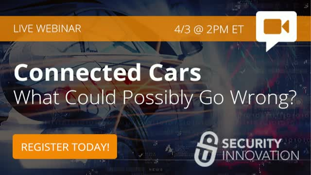 Connected Cars: What Could Possibly Go Wrong?