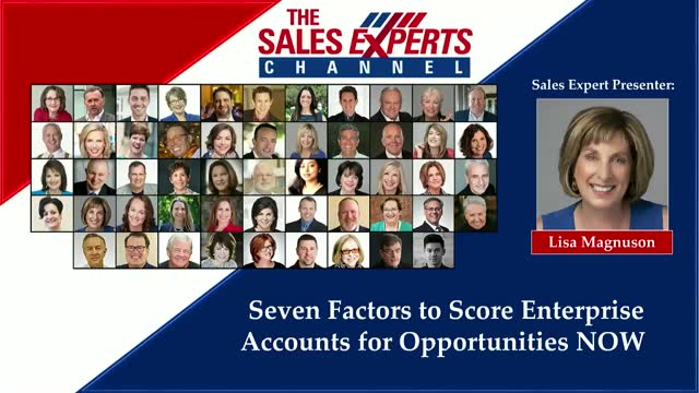 Seven Factors to Score Enterprise Accounts for Opportunities NOW