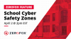 School Cyber Safety Zones