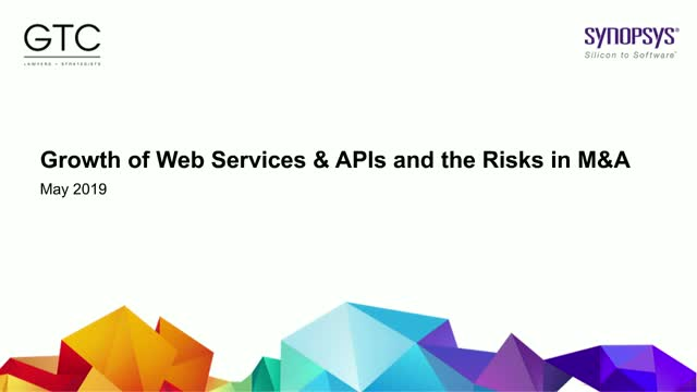 Growth of Web Services & APIs and the Risks in M&A
