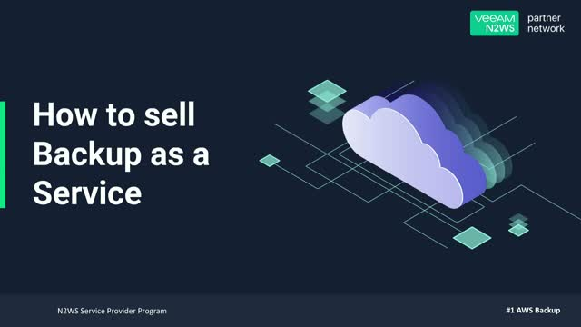 AWS MSP Webinar - How To Sell BaaS & DRaaS