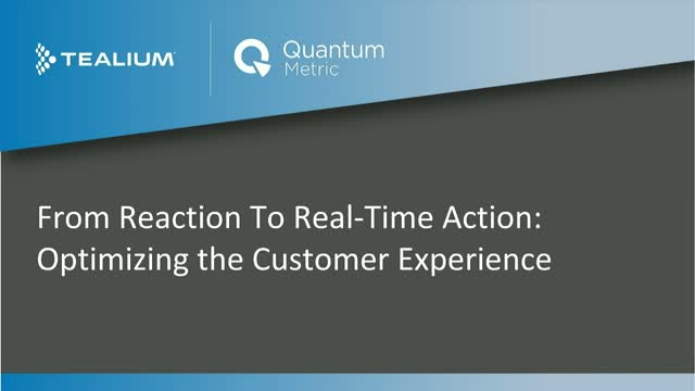 From Reaction to Real-time Action: Optimizing the Customer Experience
