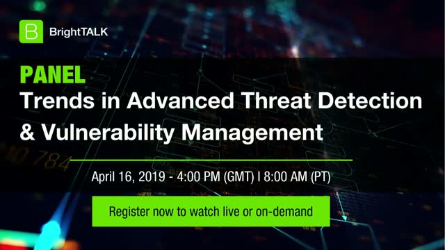 Trends in Advanced Threat Detection & Vulnerability Management