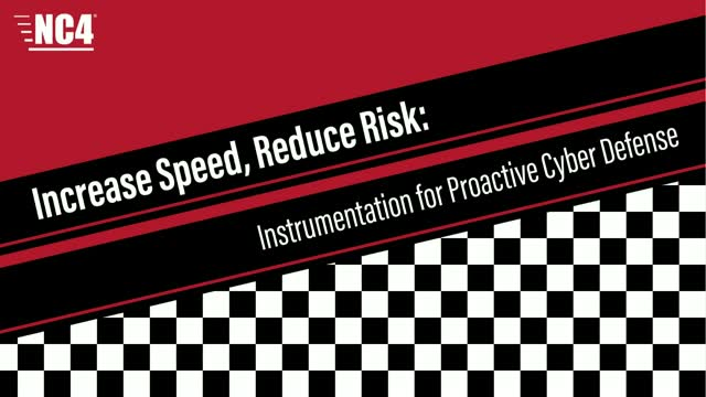 Increase Speed, Reduce Risk: Instrumentation for Proactive Cyber Defense