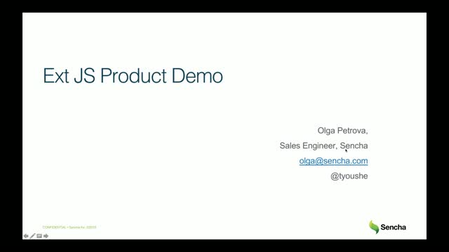SNC - Weekly Ext JS Product Demo