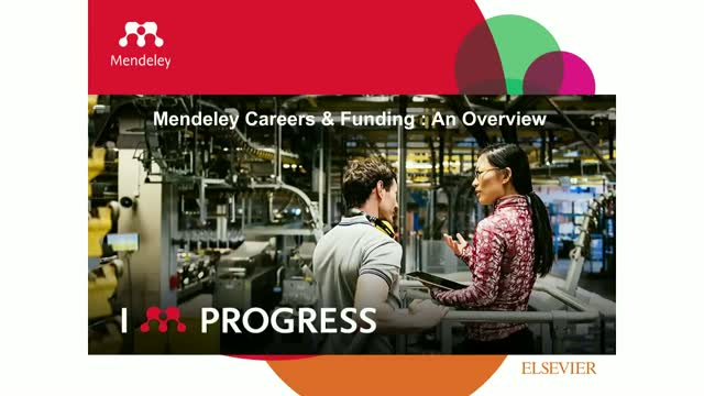 Introduction to Mendeley Careers and Mendeley Funding