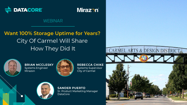 Want 100% Storage Uptime for Years? City Of Carmel Will Share How They Did It