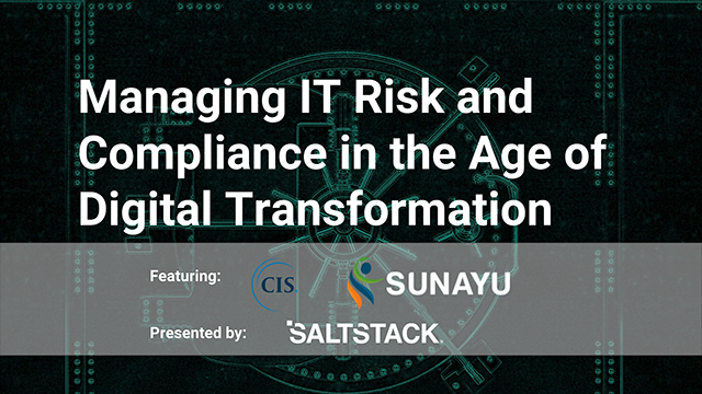 Managing IT Risk and Compliance in the Age of Digital Transformation