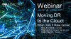 Moving DR to the Cloud – When Does It Make Sense?