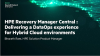 HPE Recovery Manager Central : Delivering a DataOps experience for Hybrid Cloud