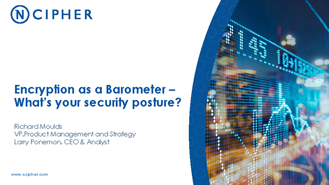 Encryption as a Barometer - What's Your Security Posture?