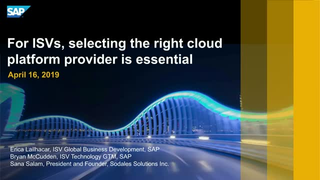 For ISVs, selecting the right cloud platform provider is essential
