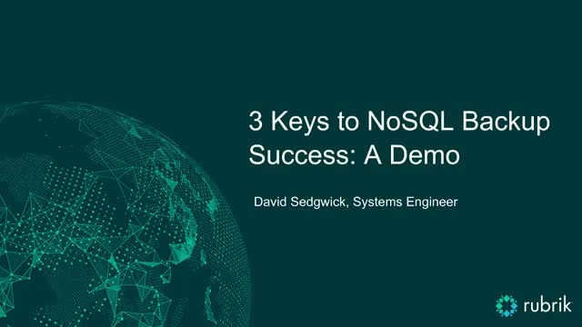 3 Keys to NoSQL Backup Success: A Demo