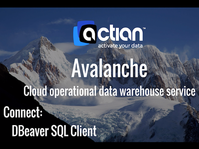 Actian Avalanche - Connect to DBeaver